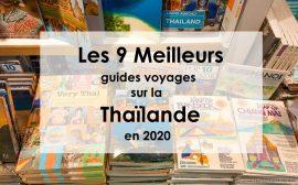 Les 9 meilleurs guides voyages papiers sur la Thaïlande