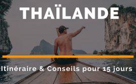 idée itinéraire 15 jours thailande