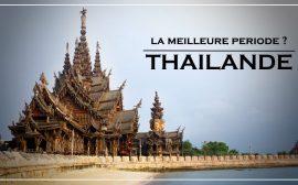 meilleure periode voyager thailande